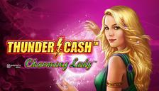 THUNDER CASH™ – Charming Lady™