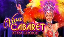 Viva Cabaret - Xtra Choice